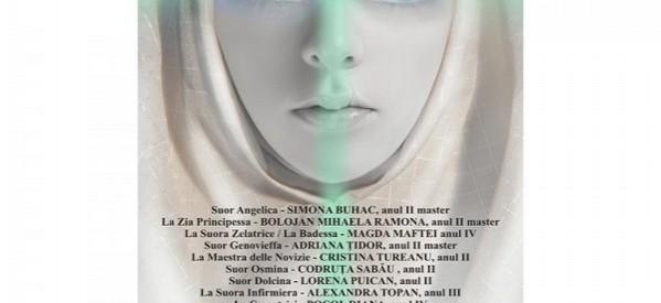 """Spectacol extraordinar de muzică şi teatru ,,Suor Angelica"""", după Giacomo Puccini"""