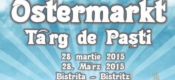 BISTRIȚA: Programul Târgului de Paşti – Ostermarkt 2015