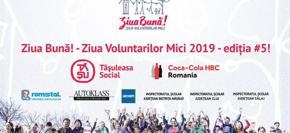 """""""Ziua Bună! – Ziua Voluntarilor Mici ediția #5"""", un proiect Tășuleasa Social"""